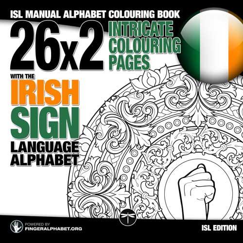 Irish Sign Language Alphabet Colouring book